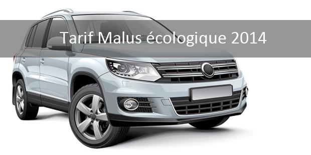 Tarif Malus Ecologique 2014